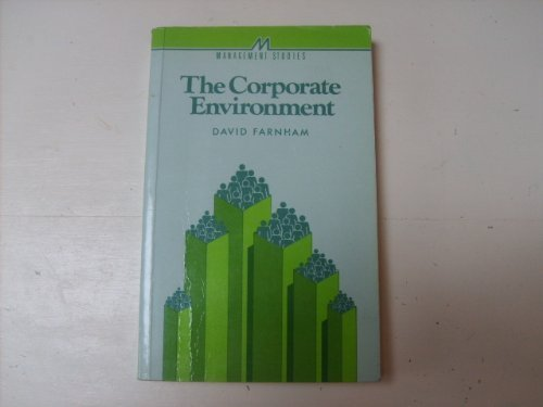 9780852924396: THE CORPORATE ENVIRONMENT (MANAGEMENT STUDIES SERIES 1)
