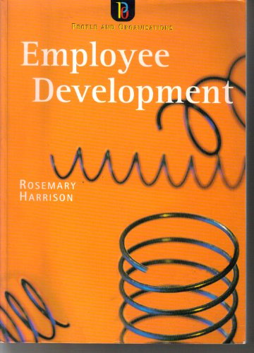 Employee Development (People and Organisations): Rosemary Harrison