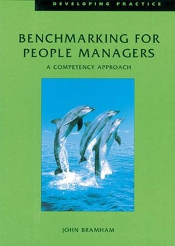 Benchmarking for People Managers (Developing Practice)