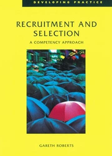 9780852927076: Recruitment and Selection: A Competency Approach (Developing Practice)