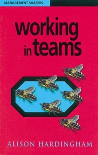 9780852927670: Working in Teams (Management Shapers)