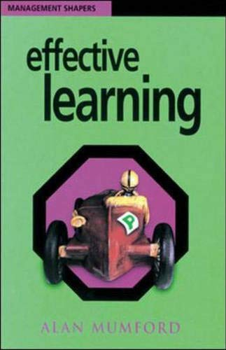 Effective Learning (Training Extras) (0852927770) by Alan Mumford