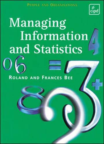 9780852927854: Managing Information and Statistics (People & Organisations)