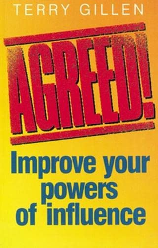 9780852928011: Agreed! Improve Your Powers of Influence