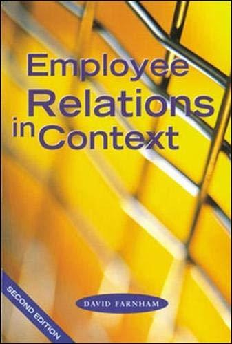 Employee Relations in Context: Farnham, Daniel