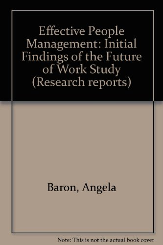 9780852928875: Effective People Management: Initial Findings of the Future of Work Study (Research reports)
