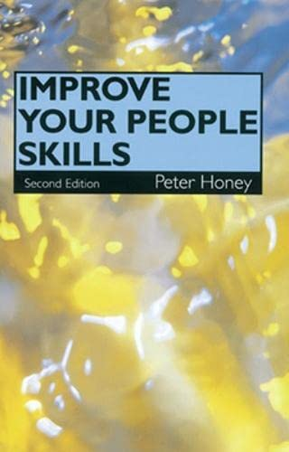 Improve Your People Skills (9780852929032) by Peter Honey