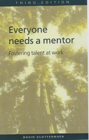 9780852929049: Everyone Needs a Mentor: Fostering Talent at Work (Developing Practice)