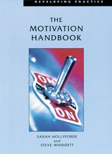 9780852929254: The Motivation Handbook (Developing Practice)