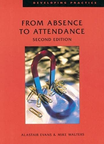9780852929353: From Absence to Attendance (Developing Practice)