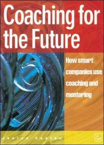 9780852929582: Coaching for the Future (Developing Practice)