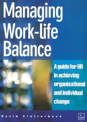 9780852929698: Managing the Work-Life Balance
