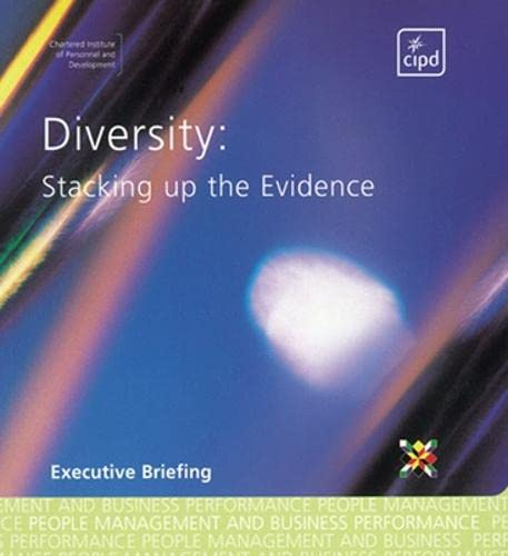 9780852929865: Diversity: Stacking up the Evidence (Executive briefing)
