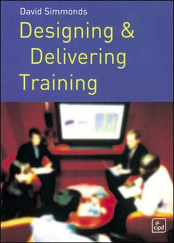 9780852929926: Designing and Delivering Training