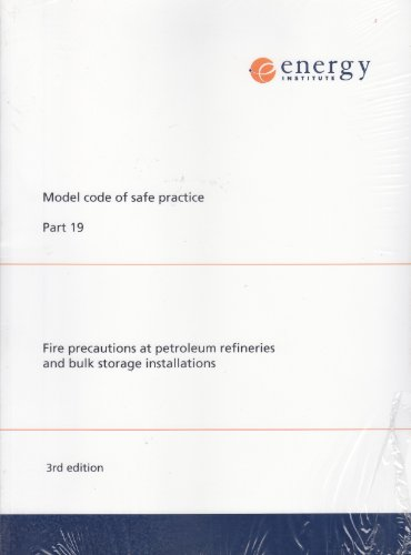 9780852936344: Model Code of Safe Practice: Fire Precautions at Petroleum Refineries and Bulk Storage Installations Pt. 19