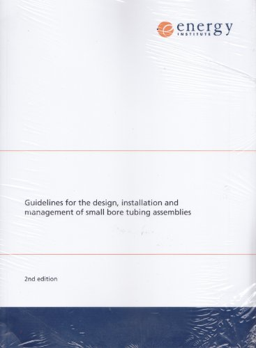 9780852936511: Guidelines for the Design, Installation and Management of Small Bore Tubing Assemblies