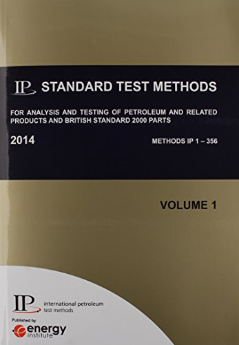 9780852936900: IP Standard Test Methods for Analysis and Testing of Petroleum and Related Products, and British Standard 2000 Parts 2014
