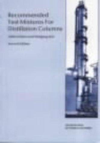 9780852952481: Recommended Test Mixtures for Distillation Columns - IChemE