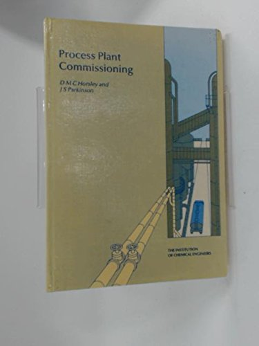 9780852952603: Process Plant Commissioning: A User Guide