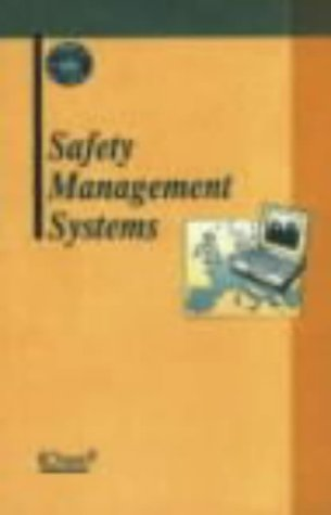 9780852953563: Safety Management Systems