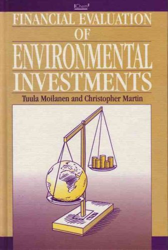 9780852953655: Financial Evaluation of Environmental Investments - IChemE