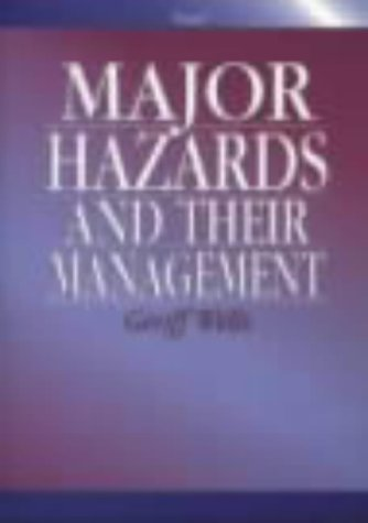 9780852953686: Major Hazards and Their Management