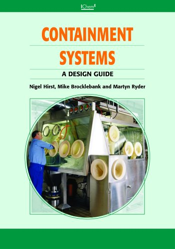 Containment Systems: A Design Guide - IChemE: Mike Brocklebank, Martyn Ryder