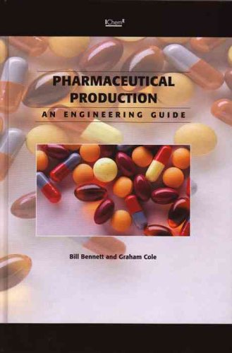 9780852954409: Pharmaceuticals Production: An Engineer's Guide