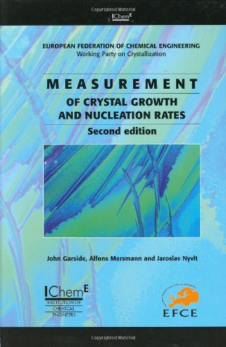 9780852954492: Measurement of Crystal Growth and Nucleation Rates