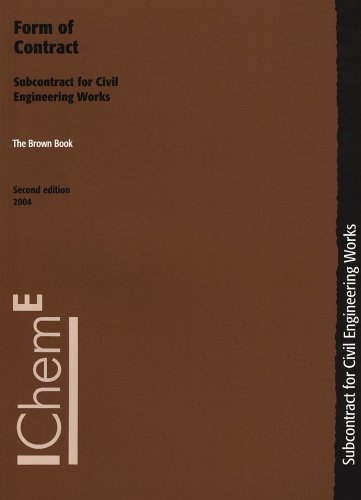 9780852954539: The Brown Book Form of Contract: Subcontracts for Civil Engineering Works, Second Edition - IChemE