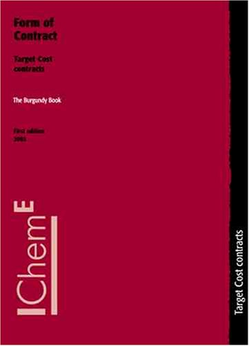 9780852954584: The Burgundy Book Form of Contract: Target Cost Contracts - IChemE