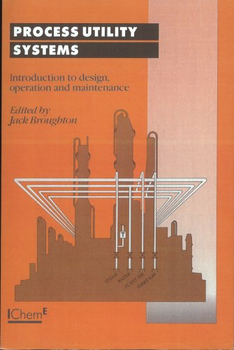 9780852954836: Process Utility Systems: Introduction to Design, Operation and Maintenance - IChemE