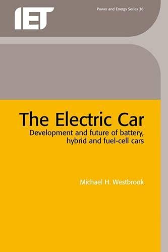 9780852960134: The Electric Car: Development and Future of Battery, Hybrid and Fuel-Cell Cars