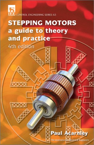 9780852960295: Stepping Motors: A Guide to Theory and Practice (IEE Control Series, 63)