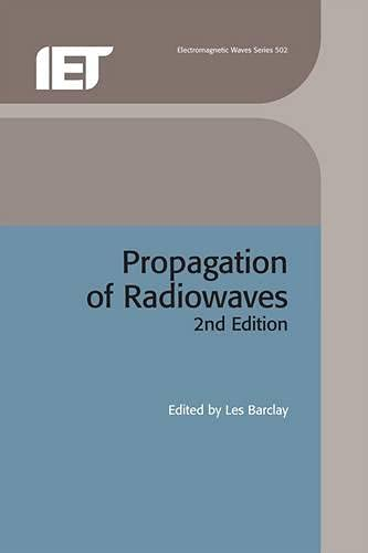 9780852961025: Propagation of Radiowaves (Electromagnetics and Radar)