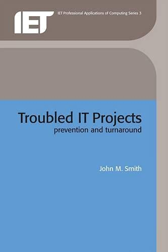 9780852961049: Troubled IT Projects: Prevention and turnaround (Computing and Networks)