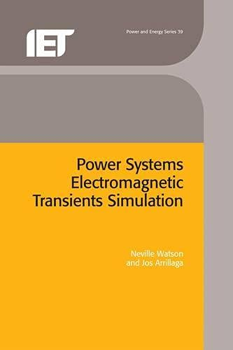 9780852961063: Power Systems Electromagnetic Transients Simulation (Power and Energy)
