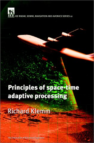 9780852961728: Principles of Space-Time Adaptive Processing