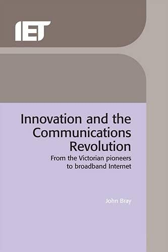 9780852962183: Innovation and the Communications Revolution (History and Management of Technology)