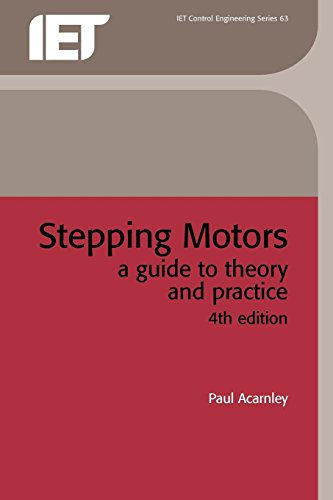 9780852964170: Stepping Motors: A Guide to Theory and Practice (Control Engineering) (Control, Robotics and Sensors)