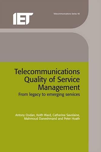 9780852964248: Telecommunications Quality of Service Management: From legacy to emerging services