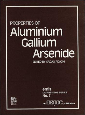 9780852965580: Properties of Aluminium Gallium Arsenide (E M I S Datareviews Series)