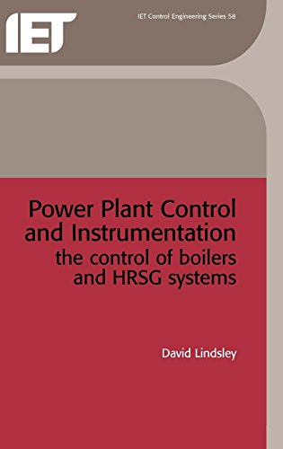9780852967652: Power Plant Control and Instrumentation: The Control of Boilers and HRSG Systems