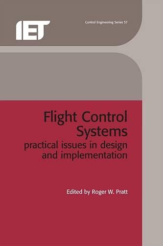 9780852967669: Flight Control Systems: Practical issues in design and implementation (Control, Robotics and Sensors)