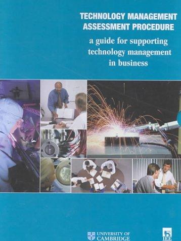 Technology Management Assessment Procedure: A Guide for Supporting Technology Management in ...