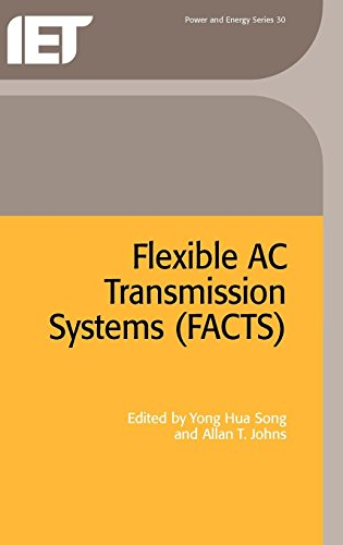 9780852967713: Flexible AC Transmission Systems (FACTS) (Iee Power Series, 30)