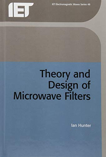 9780852967775: Theory and Design of Microwave Filters (IEE Electromagnetic Waves Series)