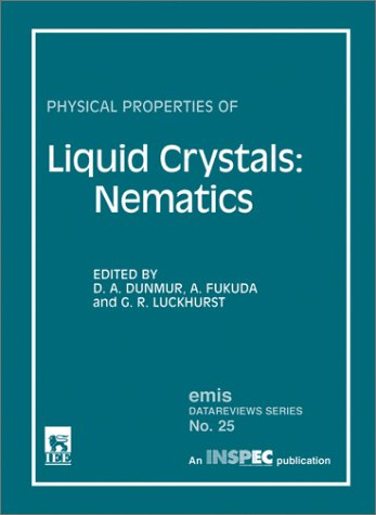9780852967843: Physical Properties of Liquid Crystals: Nematics (E M I S DATAREVIEWS SERIES)