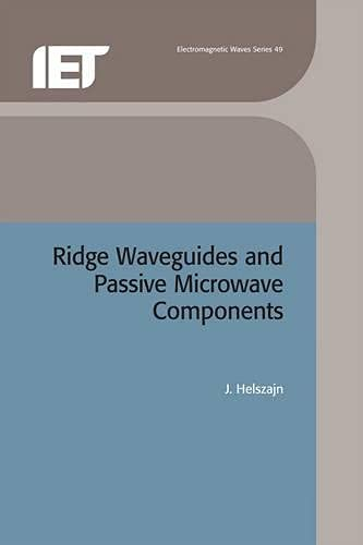 9780852967942: Ridge Waveguides and Passive Microwave Components (Iee Electromagnetic Waves Series, 49)