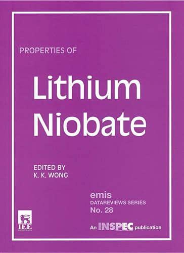 9780852967997: Properties of Lithium Niobate (Emis Datareviews Series, 28)